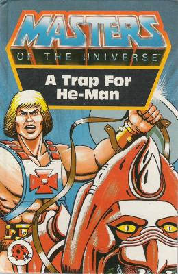 A Trap for He-Man