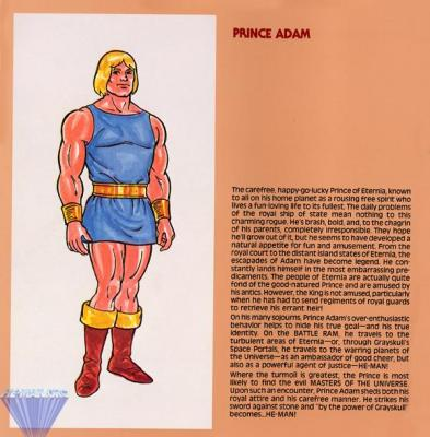 Prince Adam, who had to strike the sword against stone to transform.