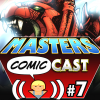 Masters Comic Cast - episode 07