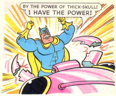 Bananaman impersonates the most powerful man in the universe.
