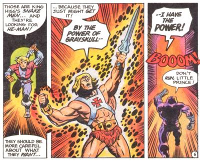 Prince Adam transforms into He-Man.